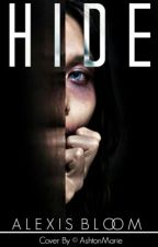 Hide (Sequel to RUN) by lexilouwho