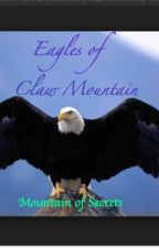 Eagles of Claw Mountain 2: Mountain of Secrets by ShatteredRock