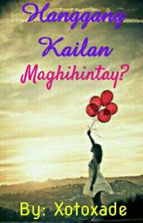 Hanggang Kailan Maghihintay? by Jey-Em03