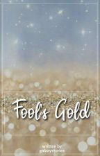 ~Drarry~ Fool's Gold (L'esercito Della Notte #1) by galaxystories