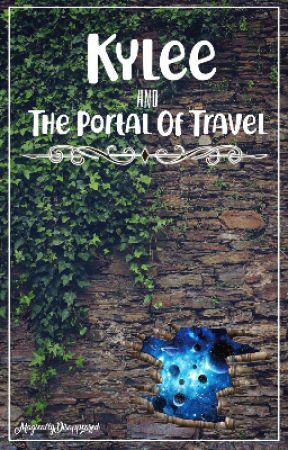 Kylee and the Portal of Travel|Book One| by bDamoc