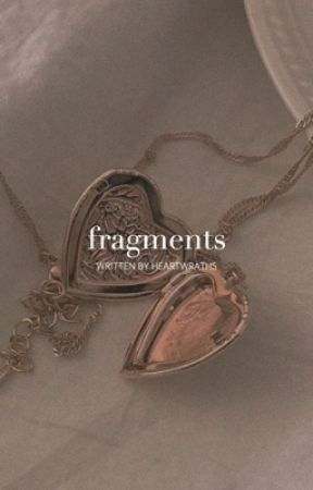 fragments by heartwraths
