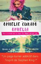 Welcome to Ophelia by OphlieCurado