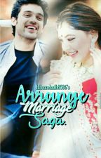 ARRANGE MARRIAGE SAGA  by hibazohaib8586