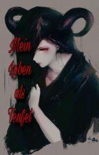 Mein Leben als Teufel (Black Butler FF) by Evi_Lilian