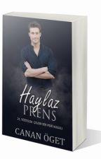 HAYLAZ PRENS by Dukeofkent13
