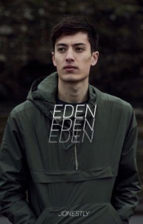 EDEN & Stuff  by jonestly