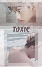 [Fanfic][Isaac&MTP] Toxic by AlexNguyen1911