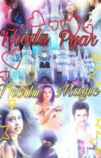 Thoda pyaar thoda magic  .... 2 by nandinigaurkyy
