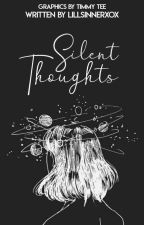 Silent Thoughts by Lillyxx007