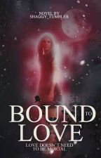 Bound to Love by Shaggy_Tumbler