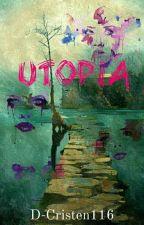 Utopia | √ by D-Cristen116