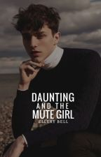 Daunting and the Mute Girl by kaznav