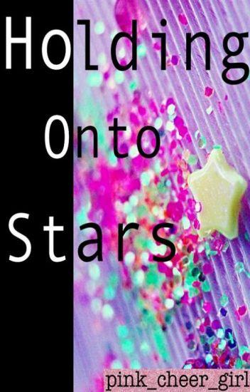 Holding onto Stars