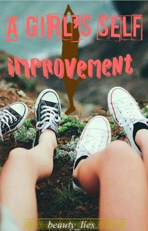 Girl's Self Improvement by Beauty_Lies
