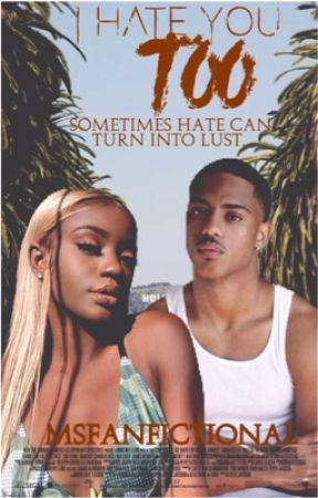 I Hate You Too | Keith Powers by MsFanfictional