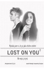 LOST ON YOU 2 [JBFF] by Monyny323