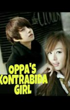 OPPA'S KONTRABIDA GIRL♡ (Completed) by simplyna_01