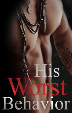 His Worst Behavior by Monstreph
