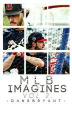 MLB Imagines Vol. 2 × Closed by -DansBryant-