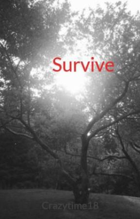 Survive by Crazytime18