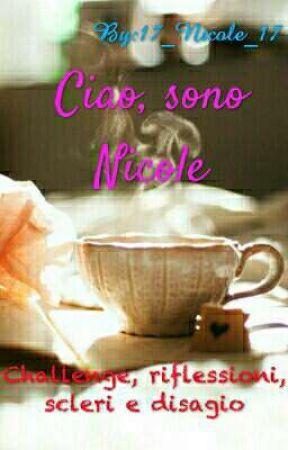 Ciao, sono Nicole by 17_Nicole_17