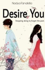 Desire You  by nadyalistia