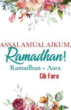 Assalamualaikum, Ramadhan!✔ by TulipFarahaniey