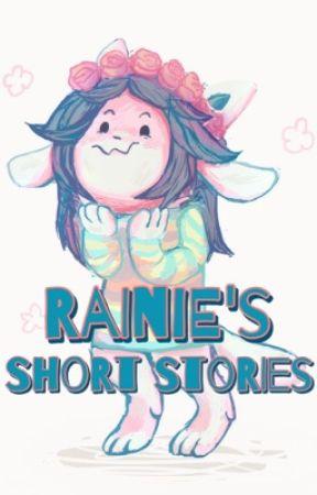 Rainie's Short Stories by RainieWolf13