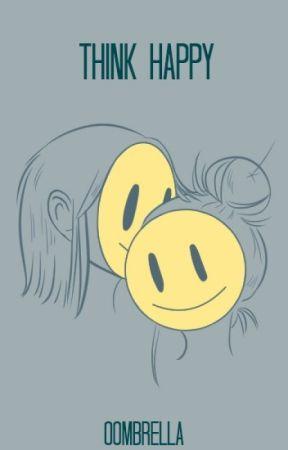 Think Happy by Oombrella