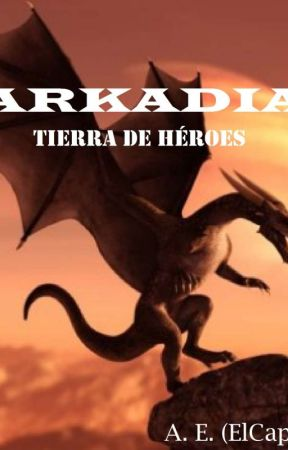 Arkadia: Tierra de Héroes by Asier14