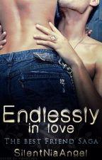 Volume [1]- Endlessly In Love [Completed] by SilentNiaAngel