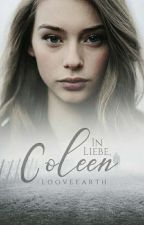 In Liebe, Coleen by looveearth