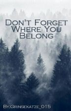 Don't Forget Where You Belong (L.S.) by Grinsekatze_015