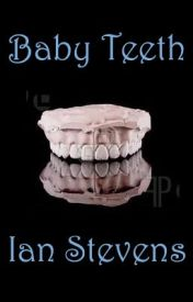 Baby Teeth by MoStevens