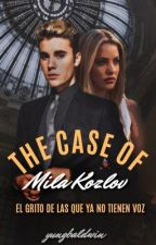 The Case of Mila Kozlov by yungbaldwin