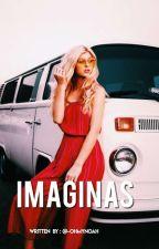 . • ✧ IMAGINAS. • ✧  by -milliexpiola