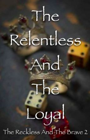 The Relentless And The Loyal by zwei_hostlhge