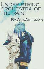Под струнный оркестр дождя by AnaAkerman