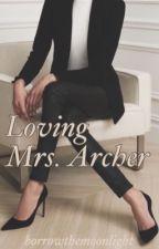 Loving Mrs Archer (GirlXGirl) by untilitisthrough