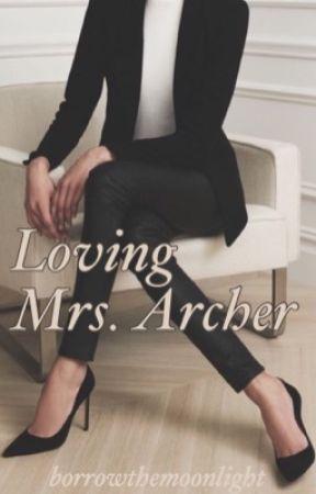 Loving Mrs Archer (GirlXGirl) by borrowthemoonlight