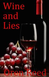 Wine and Lies by AtlantaOR