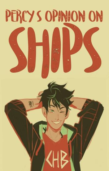 Percy's Opinion On Ships