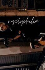 nyctophilia あ vmin + hoseok by Ss_Green