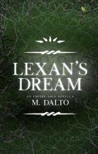 Lexan's Dream | Empire Saga Novella Four by druidrose