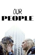 Our People - Clexa by tristwnha