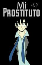 ♣Mi Prostituto♣ by -Andreitacomilona-