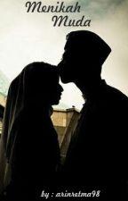 Menikah Muda by arinretma98