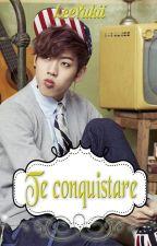 Te conquistare by LeeYukii