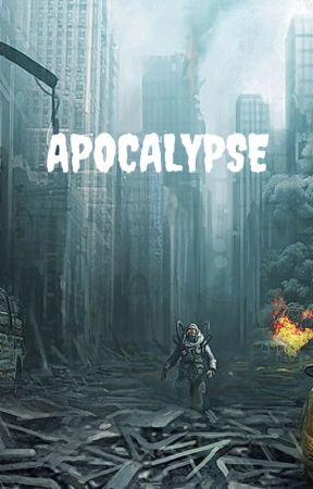 Apocalypse by oceanblues383